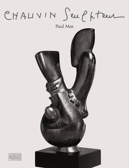 Catalog raisonné: Chauvin Sculptor by Paul Louis Rinuy and Paul Mas. bilingual edition
